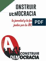 """Programa Lista A - """"Construir Democracia"""" - El MIR a la Fech"""