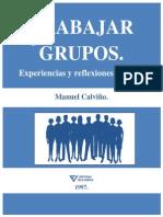 Trabajar en y Con Grupos- Manuel Calviño