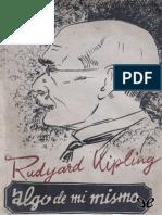Kipling, Rudyard - Algo de Mi Mismo [25122] (r1.0)