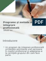 Programe si Metode de Integrare