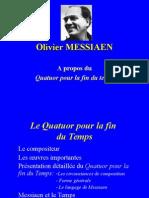HIDA- MESSIAEN Olivier-Autour Du Quatuor Pour La Fin Du Temps - Power Point