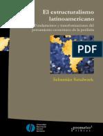 El Estructuralismo Latinoamericano Sebastian Sztulwark 2005