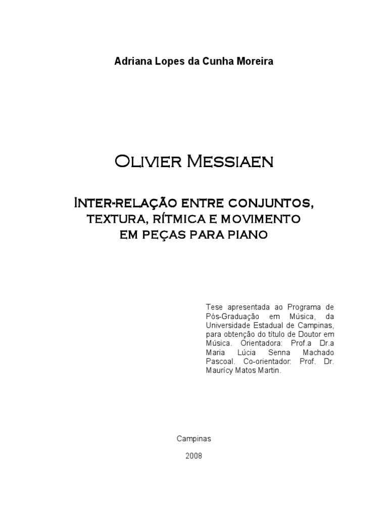 Messiaen inter relao entre conjuntos textura rtmica e messiaen inter relao entre conjuntos textura rtmica e movimento almoreira 20082 fandeluxe Images