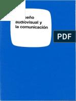 El Diseno Audiovisual y La Comunicacion
