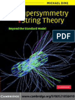 Supersymmetry and String Theory. Beyond the Standard Model - Michael Dine - 1ed