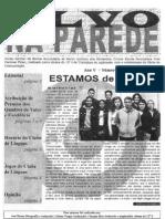 Alvo na Parede 1 - 2000-2001