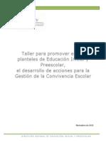 Taller Para Promover en Los Planteles de Eucación Inicial y Preescolar, El Desarrollo de Acciones Para La Gestión de La Convivencia Escolar.