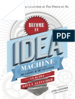 Become an Idea Machine Because Ideas Are the Currency of the 21st Century