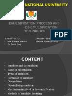 Emulsification Process and de-emulsification Techniques