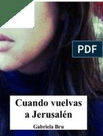 Cuando Vuelvas a Jerusalen - Gabriela Bru.epub