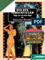 Bye Bye Tenochtitlan - Armando Ramirez