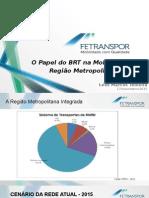 O Papel Do BRT Na Mobilidade Da RM