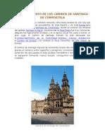 El Surgimiento de Los Caminos de Santiago de Compostela