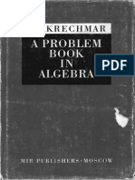 V.a. Krechmar-A Problem Book in Algebra-Mir Publishers, Moscow (1978)