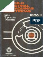 Calculo Industrial de Maquinas Electricas - Tomo II - Juan Corrales - (Marcombo)
