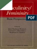 June Machover Reinisch, Leonard a. Rosenblum, Stephanie a. Sanders-Masculinity Femininity_ Basic Perspectives (Kinsey Institute Series) -Oxford University Press, USA (1987)