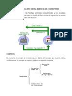 Modelo de Una Economia de Dos Sectores y Tres Sectores. (1)