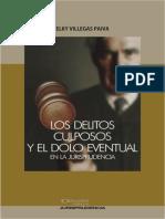 Los Delitos Culposos y El Dolo Eventual - Elky Villegas Paiva