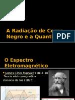 A Radiação de Corpo Negro e a Quantização
