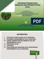 Program Peningkatan Produksi Dan Produktivitas Gula