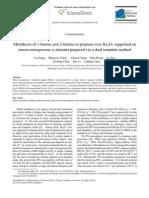 Metathesis of 1 Butene and 2 Butene to Propene Over Re2O7 Supported on Macro Mesoporous Alumina Prepared via a Dual Template Method 2012 Journal of Na