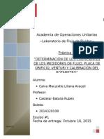 DETERMINACIÓN DE LOS COEFICIENTES DE LOS MEDIDORES DE FLUJO, PLACA DE ORIFICIO, VENTURI Y CALIBRACIÓN DEL ROTÁMETRO
