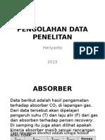 Pengolahan Data Penelitan