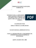 Estudio Para La Implementacion de Un Restaurante Tematico de La Epoca Colonial en El Centro Historico de Quito Ubicado en Las Calles Chile y Cuenca