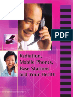 Radiation, Mobile Phones, Base Stations and Your Health,