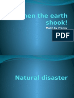 When the Earth Shook!