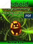 Android Programming a Step by Step Guide for Beginners! {Zer07}