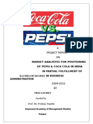 MARKET ANALISYES FOR POSITIONING OF PEPSI & COCA COLA | Pepsi Co