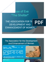 House of Eve, The Shelter ADEW