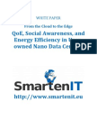 From the Cloud to the Edge - QoE, Social Awareness, and Energy Efficiency in User-owned Nano Data Centers