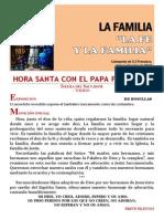 HORA SANTA CON EL PAPA. La fe y la familia. La Evangelización (24)