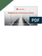 Bridging the Autoimmune Abyss