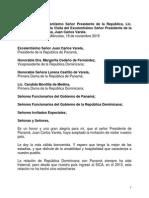 Discurso del Excelentísimo Señor Presidente de la República, Lic. Danilo Medina ante la Visita del Excelentísimo Señor Presidente de la República de Panamá, Juan Carlos Varela.