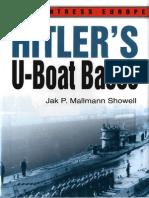 Hitlers U-Boat Bases