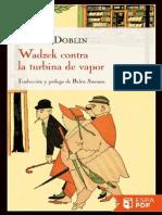 Wadzek Contra La Turbina de Vap - Alfred Doblin