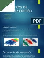 POLIMEROS-DE-ALTO-DESEMPEÑO (1).pptx