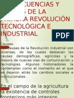 Consecuencias y Causas de La Primera Revolución Tecnológica