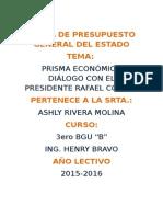 PRISMA ECONÓMICO CON EL PRESIDENTE ECONOMISTA RAFAEL CORRERA