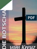 01190_ Die Botschaft Vom Kreuz Bibel Jesus Christus Gott Glaube Religion Esoterik