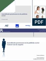 """Enquête """"Aanvullende pensioenen in de publieke sector""""  Resultaten van de enquête zoals toegelicht op het colloquium 23 maart 2010"""