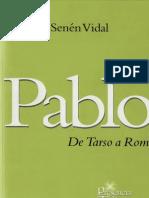 Pablo. de Tarso a Roma - Vidal, Senen