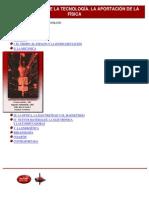 FISICA - El Desarrollo de La Tecnologia La Aportacion de La Fisica