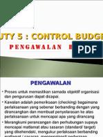 Duty 5 Control Budget