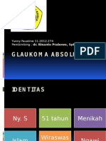 Case Sulit - Glaukoma Absolut (Yunny)