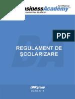 BA Regulamentul de Scolarizare 2013