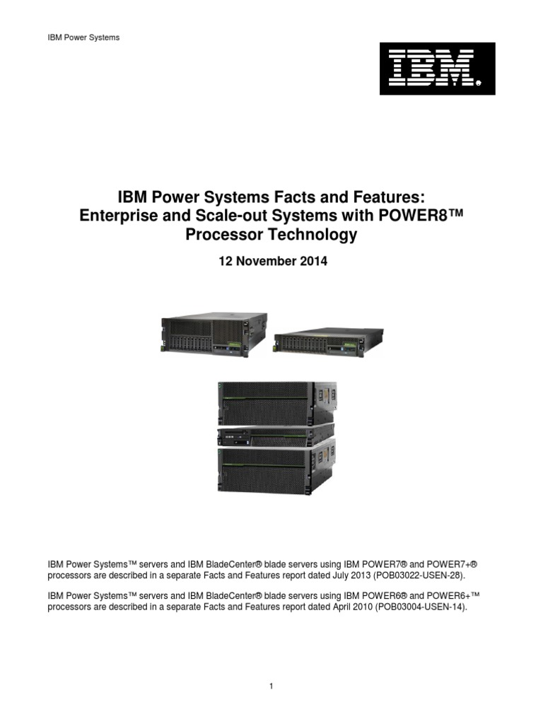 2f5a87e7c IBM POWER8 Systems Facts and Features